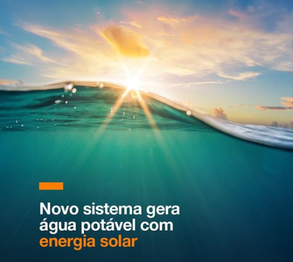 Novo sistema gera água potável com energia solar